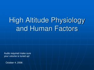 High Altitude Physiology and Human Factors