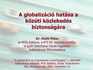 A globalizáció hatása a közúti közlekedés biztonságára