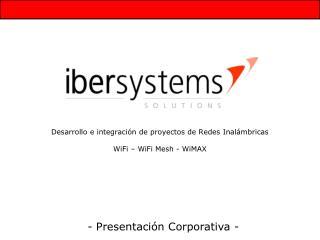 Desarrollo e integración de proyectos de Redes Inalámbricas WiFi – WiFi Mesh - WiMAX