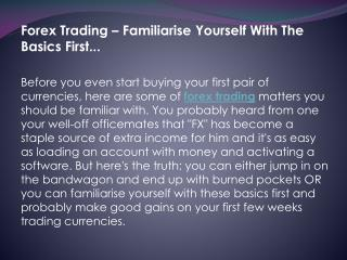 Forex Trading - Familiarise Yourself with the Basics first..