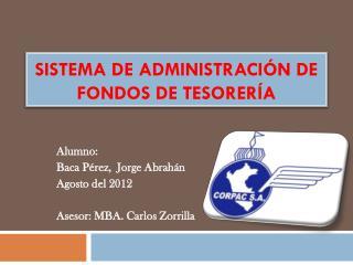 SISTEMA DE ADMINISTRACIÓN DE FONDOS DE TESORERÍA