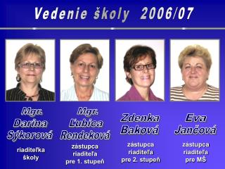 Vedenie �koly  2006/07