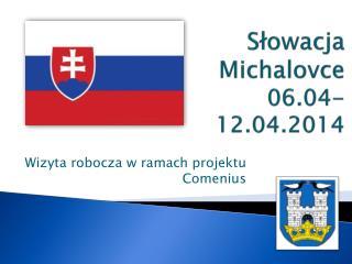 Słowacja Michalovce 06.04-12.04.2014