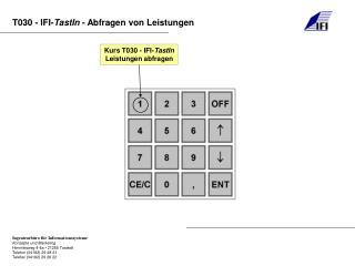 Kurs T030 - IFI- TastIn Leistungen abfragen