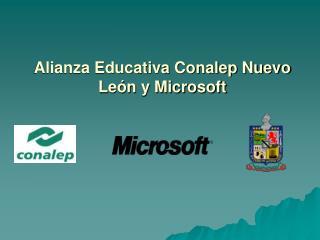 Alianza Educativa Conalep Nuevo León y Microsoft
