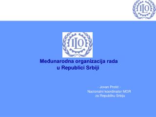 Međunarodna organizacija rada u svetu i Republici Srbiji