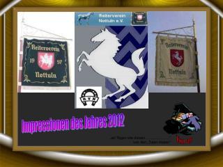 Impressionen des Jahres 2012