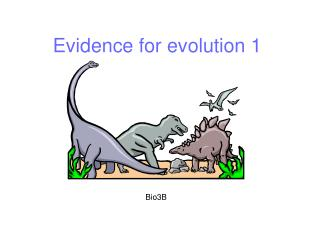 Evidence for evolution 1