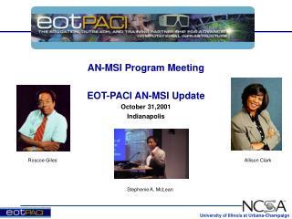 AN-MSI Program Meeting EOT-PACI AN-MSI Update October 31,2001 Indianapolis