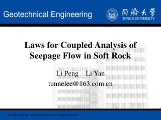 Laws for Coupled Analysis of Seepage Flow in Soft Rock