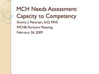 MCH Needs Assessment: Capacity to Competency