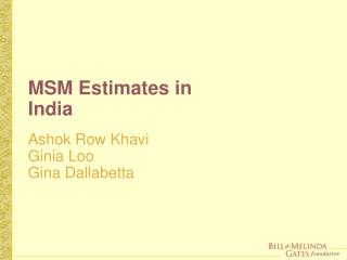 MSM Estimates in India