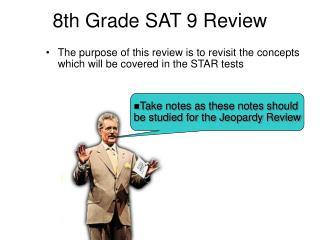 8th Grade SAT 9 Review