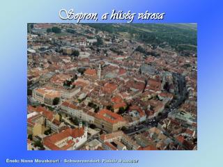 Sopron, a h ű ség városa