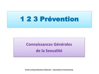 1 2 3 Pr�vention