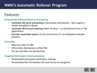 WMSI's Automatic Rollover Program