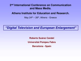 """Digital Television and European Enlargement"""
