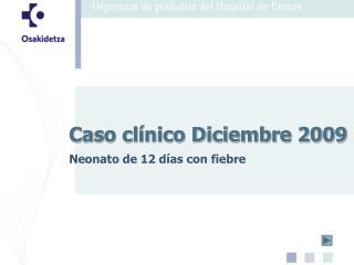 Caso clínico Diciembre 2009