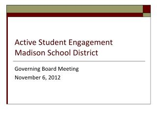 Active Student Engagement Madison School District