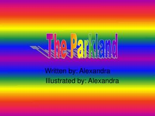 Written by: Alexandra      Illustrated by: Alexandra