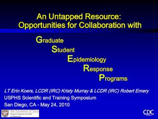 An Untapped Resource:   Opportunities for Collaboration with