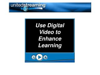 Use Digital Video to Enhance Learning