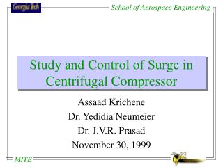 Study and Control of Surge in Centrifugal Compressor
