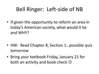 Bell Ringer:  Left-side of NB