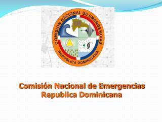 Comisión Nacional de Emergencias Republica Dominicana