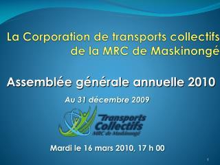 La  Corporation de transports  collectifs  de la MRC de Maskinongé