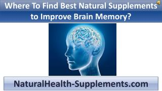 How To Find Best Natural Supplements to Improve Brain Memory