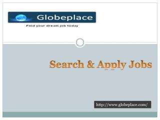 Find Your Dream Job Today-Globeplace.com