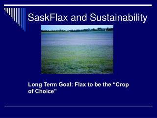 SaskFlax and Sustainability
