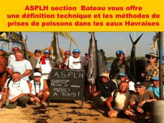 ASPLH Bateau toujours à l'écoute de ses adhérents
