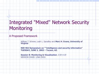 Integrated Mixed Network Security Monitoring  A Proposed Framework