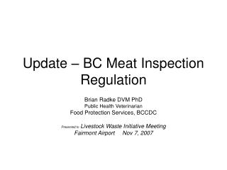 Update – BC Meat Inspection Regulation
