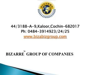 BIZARRE  GROUP OF COMPANIES