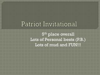 Patriot Invitational