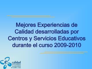  CENTROS DISTINGUIDOS MUY ESPECIALMENTE POR SU PLAN DE CALIDAD