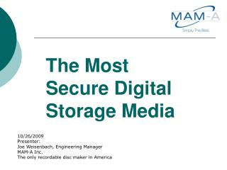 The Most Secure Digital Storage Media
