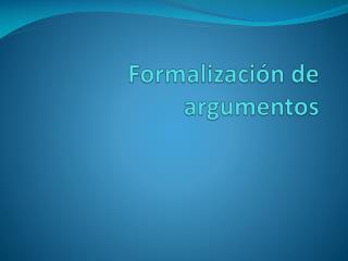 Formalización de argumentos