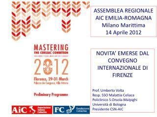 ASSEMBLEA REGIONALE  AIC EMILIA-ROMAGNA Milano Marittima  14 Aprile 2012