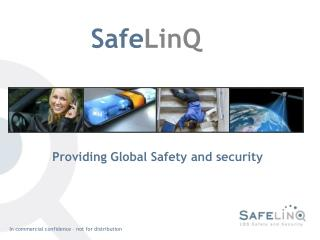 Providing Global Safety and security