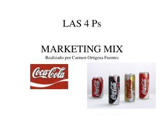 MARKETING MIX Realizado por Carmen Ortigosa Fuentes