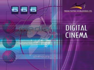 Digital Cinema : The Introduction