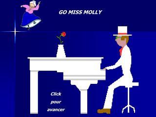 GO MISS MOLLY