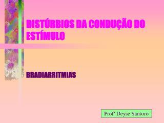 DIST�RBIOS DA CONDU��O DO EST�MULO