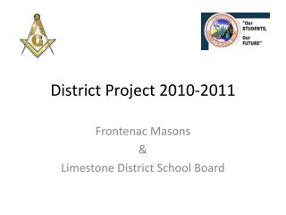 District Project 2010-2011