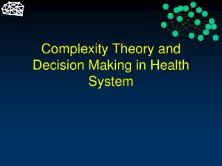 Complexity Theory and Decision Making in Health System