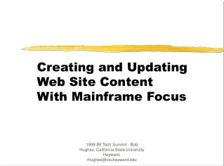 Creating and Updating Web Site Content  With Mainframe Focus